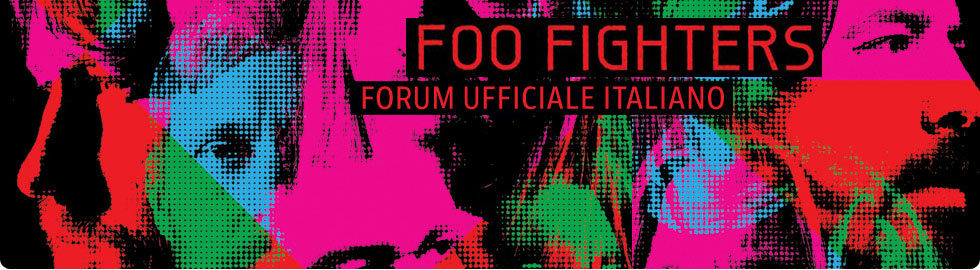 Foo Fighters - Forum ufficiale Italiano