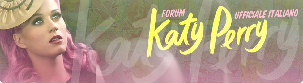 Katy Perry - Forum Ufficiale Italiano