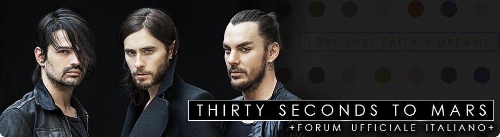 Thirty Seconds To Mars - Forum ufficiale italiano